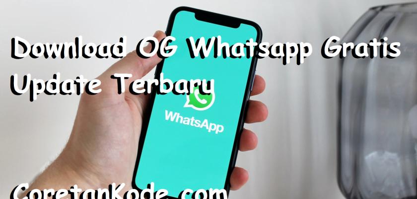 Download OG WhatsApp Terbaru (UPDATE 2021)